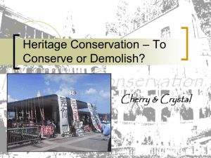 Heritage Conservation – To Conserve or Demolish?