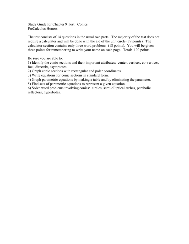 Study Guide for Chapter 9 Test: Conics PreCalculus Honors The test