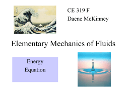 CE319F Elementary Fluid Mechanics
