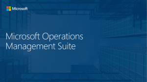 Microsoft Operations Management Suite Overview