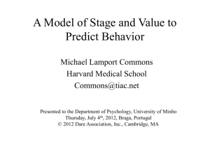 A Model of Stage and Value to Predict Behavior