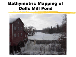 Bathymetric Mapping of Dells Mill Pond