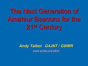 The Next Generation of Amateur Beacons for the 21st centuary