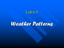 Lab 6-5 Weather Patterns PPT