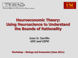 Slides - Theoretical REsearch in Neuroeconomic Decision