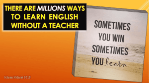 These are ways to learn English without a teacher