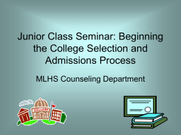 PowerPoint on Beginning the College Selection and Admissions