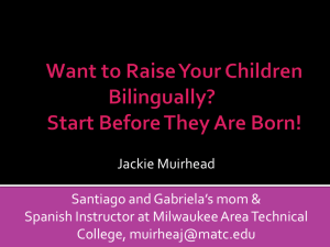 Want to Raise Your Children Bilingually? - losmuirhead