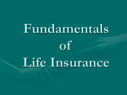 Chapter 16 Fundamentals of life Insurance