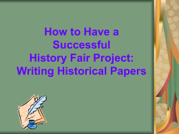 Creating a Historical Paper for History Fair Competition