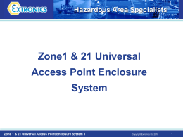 Zone1 & 21 Universal Access Point Enclosure System