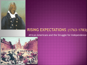 Rising Expectations (1763-1783)