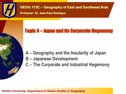 Topic 4 * Japan and its Corporate Hegemony