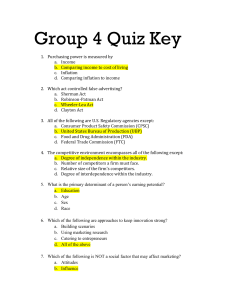 Group 4 Quiz Key Purchasing power is measured by Income