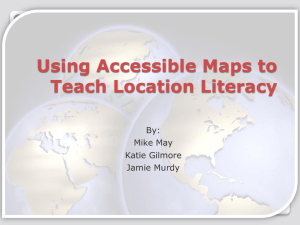 604 May Using Accessible Maps to Teach Location Literacy