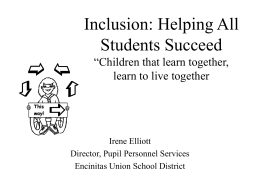 Inclusion: Helping All Students Succeed