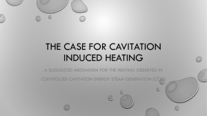The Case for cavitation induced hEATING