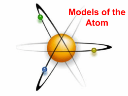 1.3 Models of the Atom