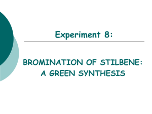 BROMINATION OF STILBENE