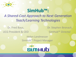 SimHub™: A Shared-Cost Approach to Next Generation