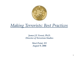 Making Terrorists: Best Practices