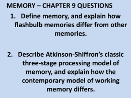 MEMORY * CHAPTER 9 QUESTIONS