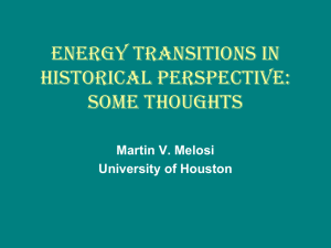 ENERGY TRANSITIONS IN HISTORICAL PERSPECTIVE: SOME