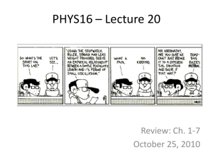 PHYS16 - Lecture 20