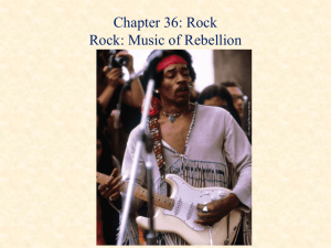 Rock and Roll - MUS 231: Music in Western Civ
