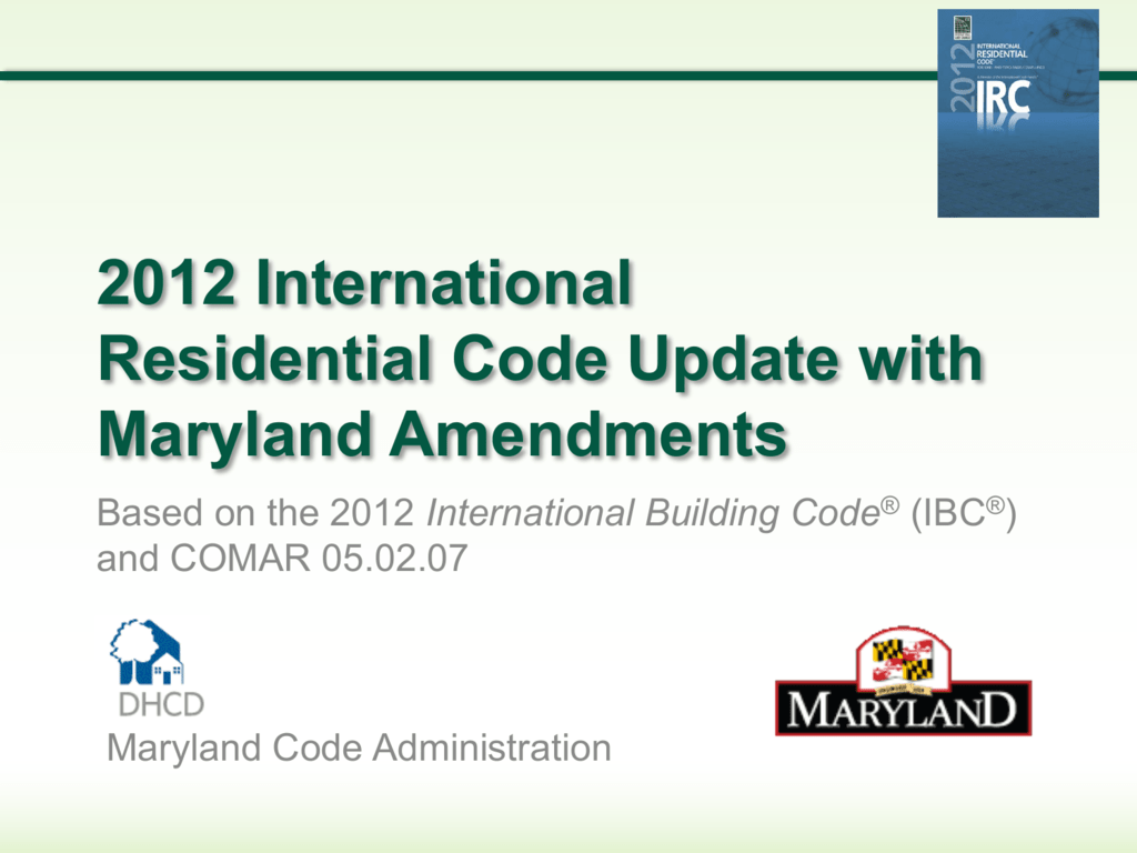 2012 IRC Update with Maryland Amendments (PP)