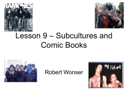 Lesson 9 - Subcultures
