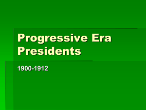 TR and the Progressive Era