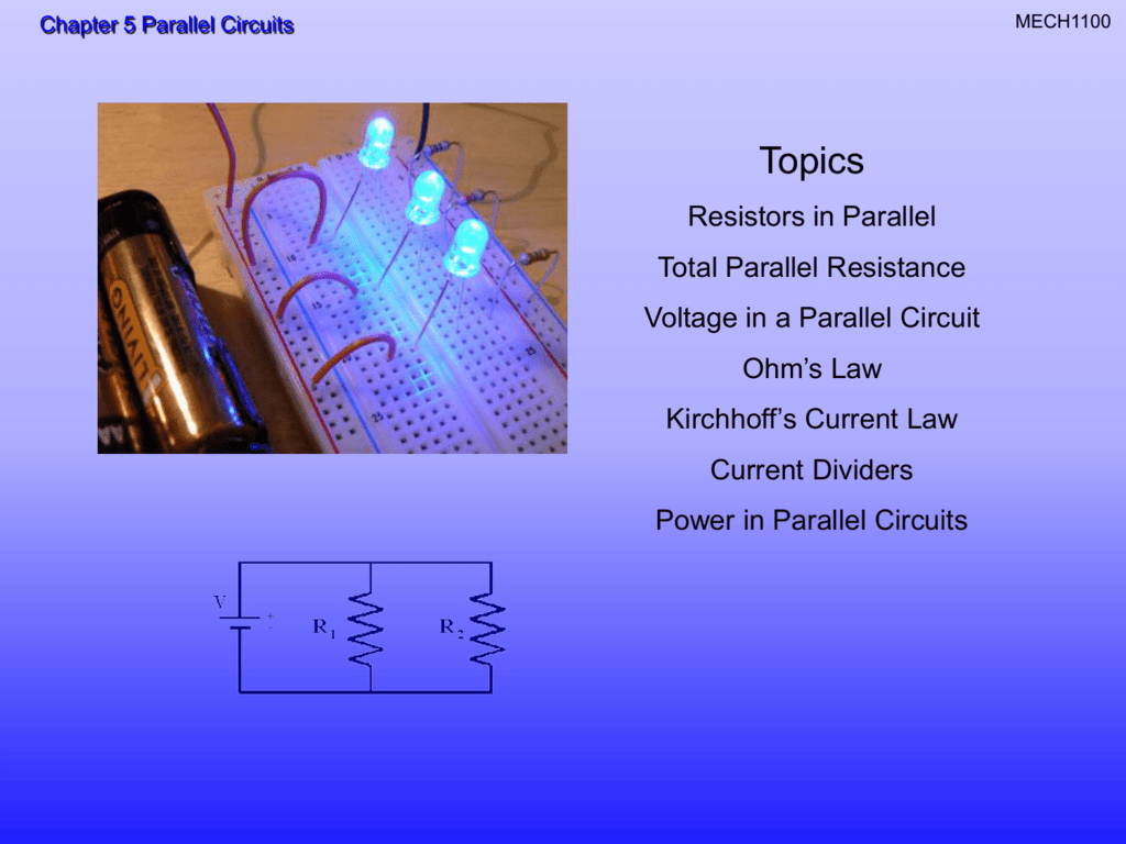 Chapter 5 Parallel Circuits Current