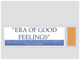 Era of Good Feelings - White Plains Public Schools