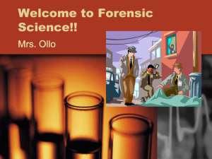 Welcome to Forensic Science!! - School District of the Chathams
