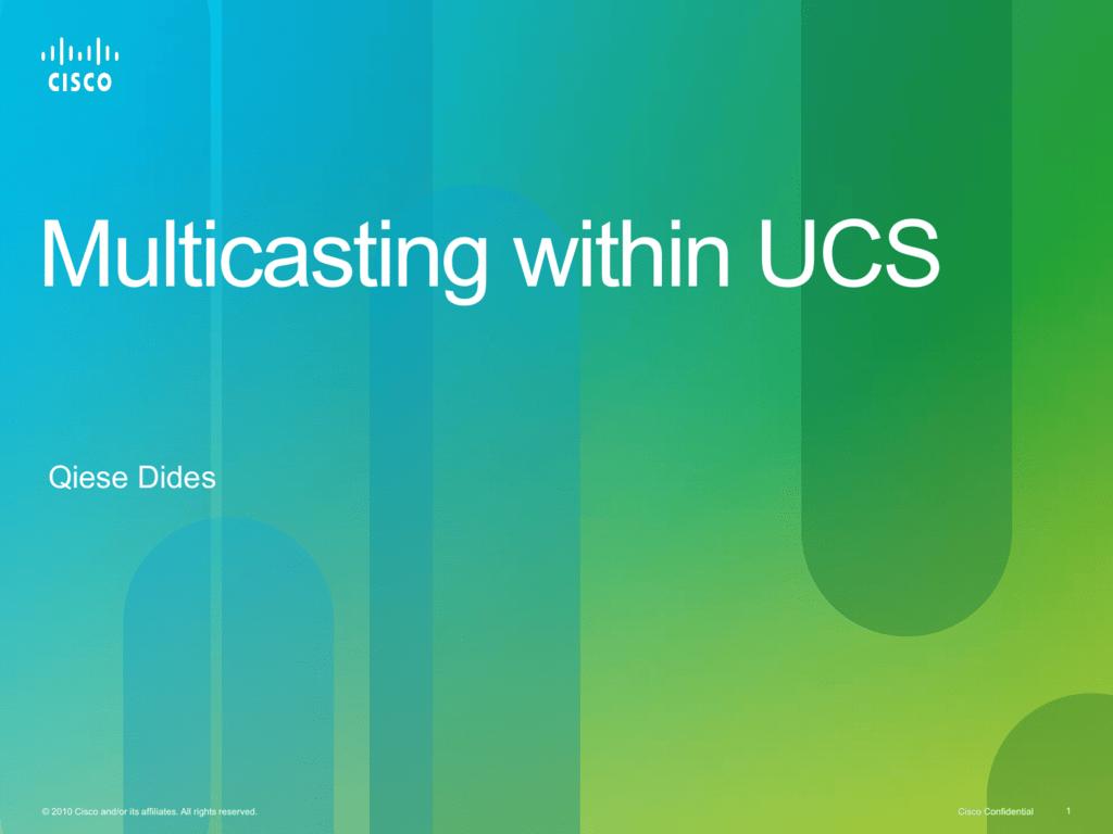 UCS Multicast - Cisco Support Community