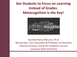 Metacognition Presentation - Faculty Colloquium on Excellence in