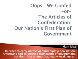 Oops*We Goofed -or- The Articles of Confederation