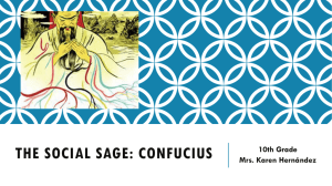 The social sage: confucius - 3rdgrade-libertyschool