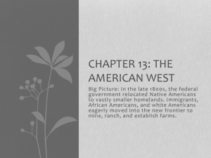 Chapter 13: The American West