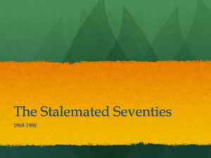 The Stalemated Seventies - Bearcat Social Studies Corner