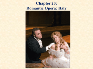 Chapter 13: Romantic Opera - MUS 231: Music in Western Civ
