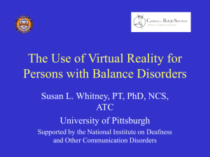 The Use of Virtual Reality for Persons with Balance Disorders