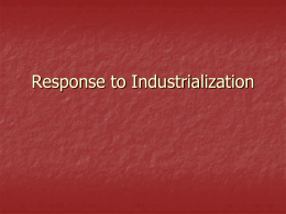 Response to Industrialization