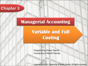 Variable and Full Costing - University of North Florida