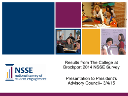 NSSE 2014--Presentation to President's Advisory Council