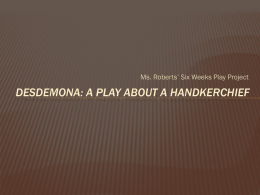 Desdemona: A Play about a Handkerchief
