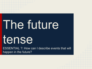 The future tense ESSENTIAL ?: How can I describe events that will