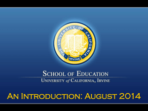 An Introduction: August 2014 Our Mission The School of Education