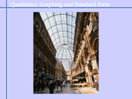 Module10_Lesson1_Graphing Quadratics and Standard Form